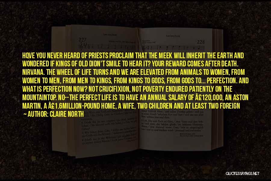 No Life After Death Quotes By Claire North