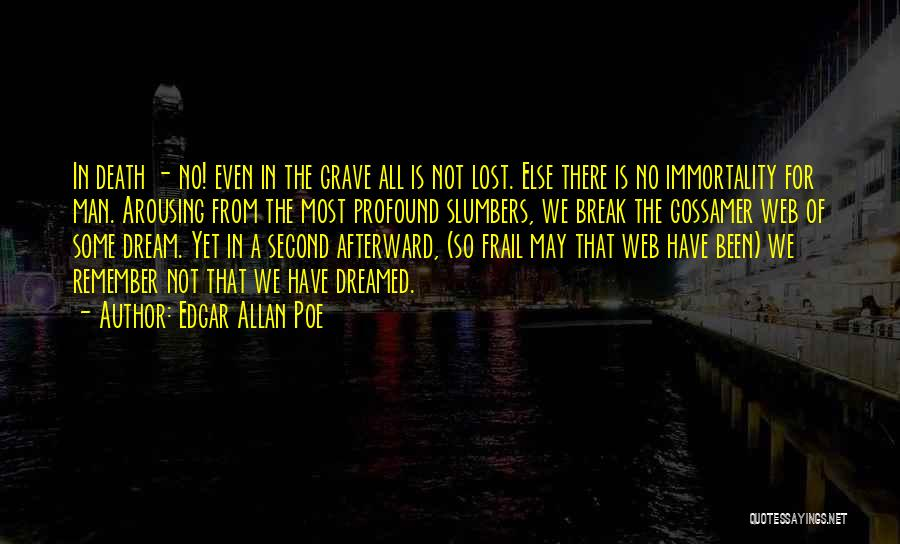 No Life After Death Quotes By Edgar Allan Poe