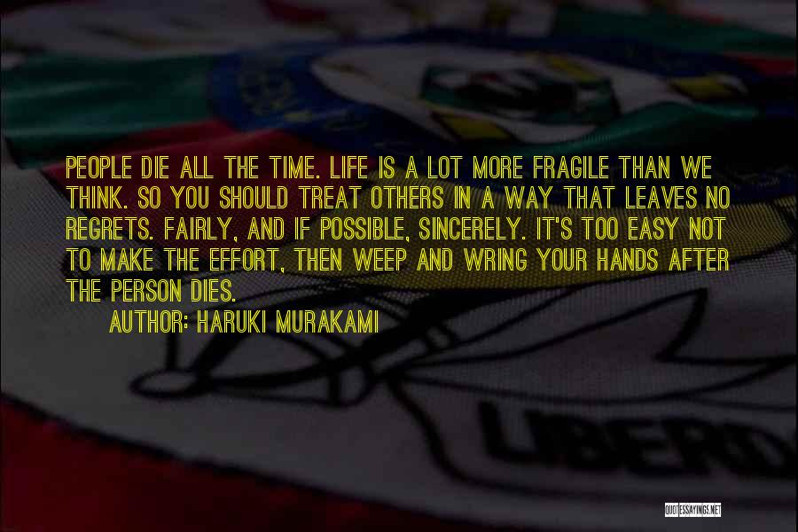 No Life After Death Quotes By Haruki Murakami