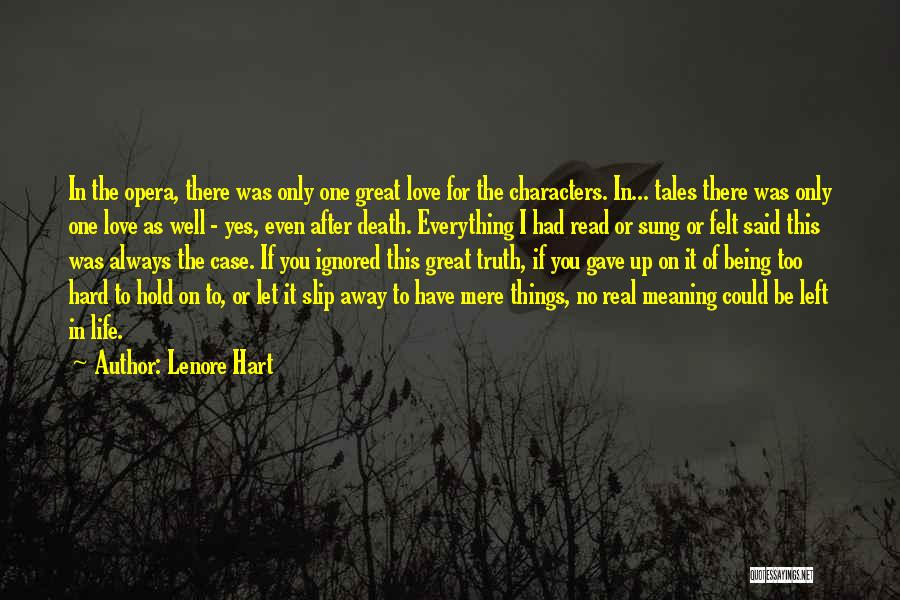 No Life After Death Quotes By Lenore Hart