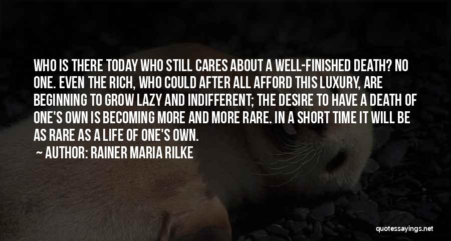 No Life After Death Quotes By Rainer Maria Rilke