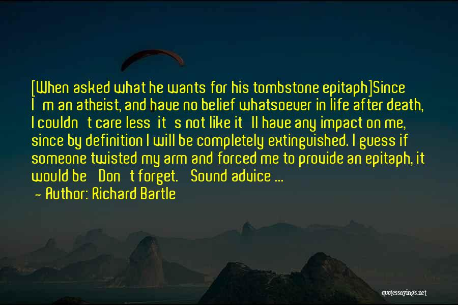 No Life After Death Quotes By Richard Bartle
