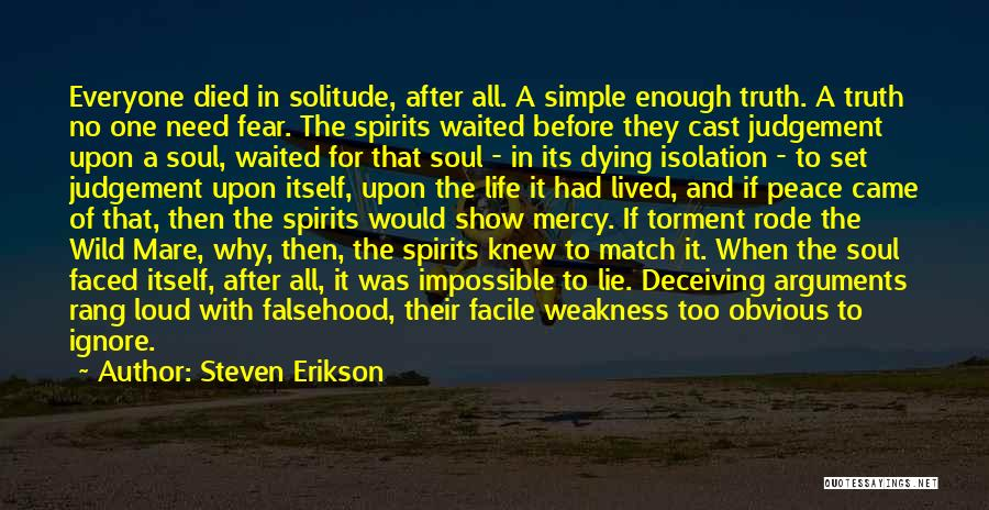 No Life After Death Quotes By Steven Erikson
