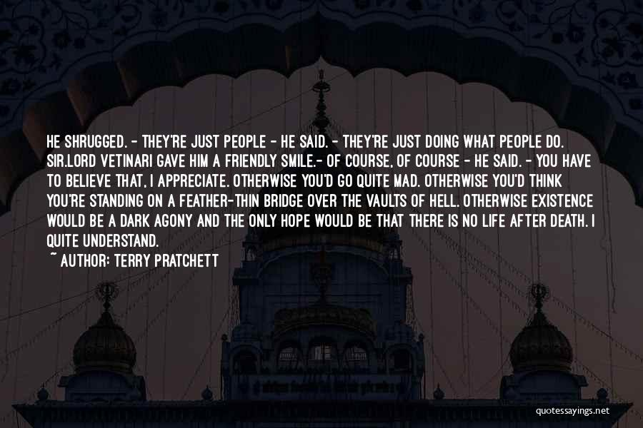 No Life After Death Quotes By Terry Pratchett