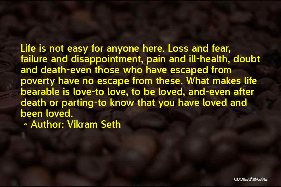 No Life After Death Quotes By Vikram Seth