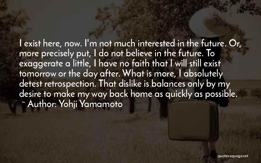No Life After Death Quotes By Yohji Yamamoto