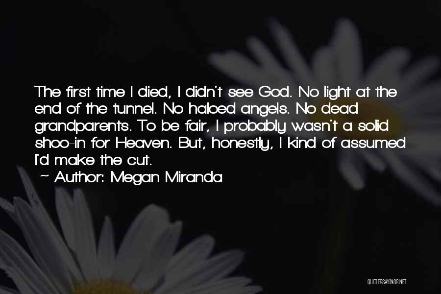 No Light At The End Of The Tunnel Quotes By Megan Miranda