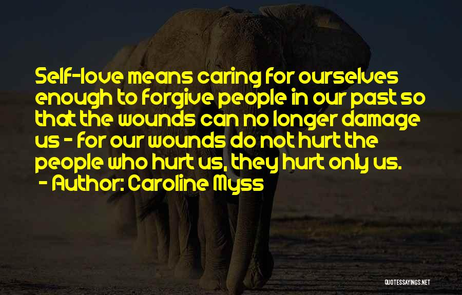 No Longer Caring Quotes By Caroline Myss
