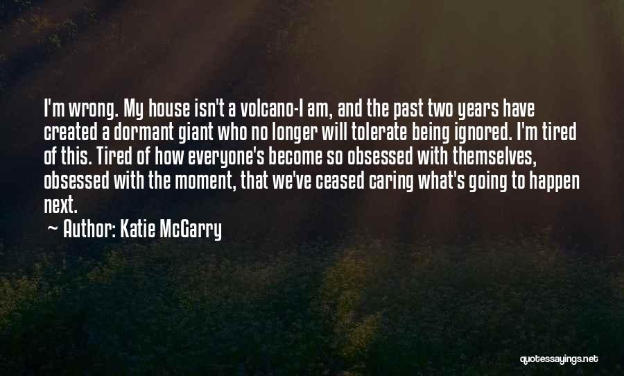 No Longer Caring Quotes By Katie McGarry