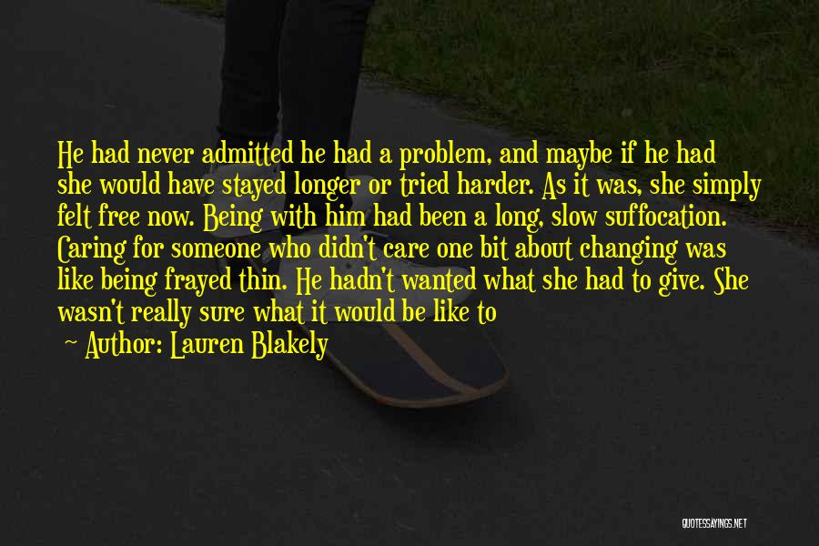 No Longer Caring Quotes By Lauren Blakely