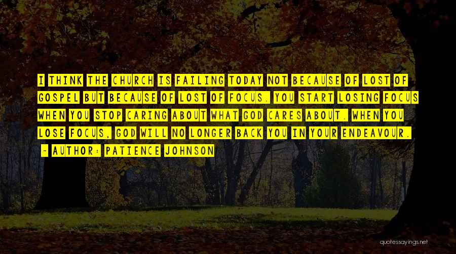 No Longer Caring Quotes By Patience Johnson