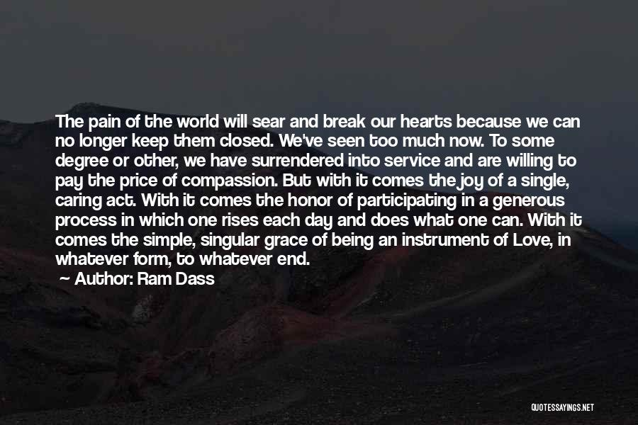 No Longer Caring Quotes By Ram Dass