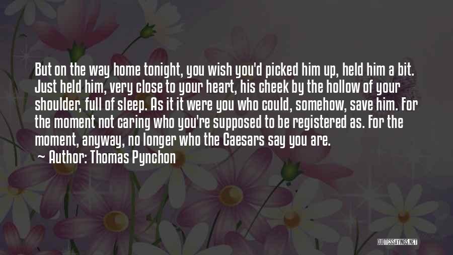 No Longer Caring Quotes By Thomas Pynchon