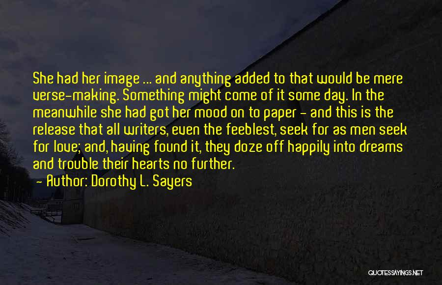 No Love Found Quotes By Dorothy L. Sayers