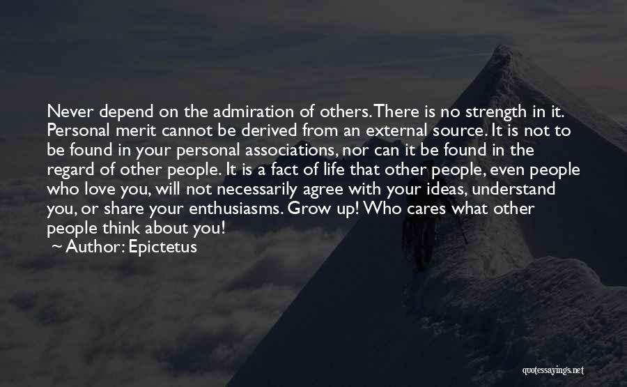 No Love Found Quotes By Epictetus