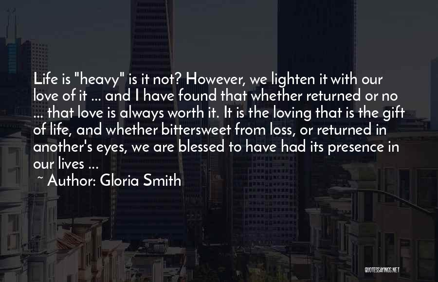 No Love Found Quotes By Gloria Smith