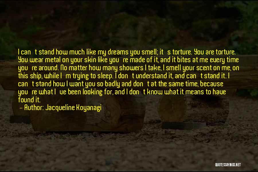 No Love Found Quotes By Jacqueline Koyanagi