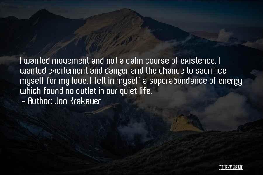 No Love Found Quotes By Jon Krakauer