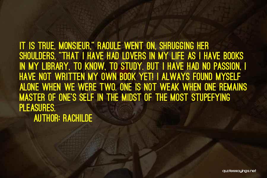 No Love Found Quotes By Rachilde