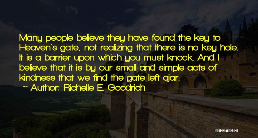 No Love Found Quotes By Richelle E. Goodrich