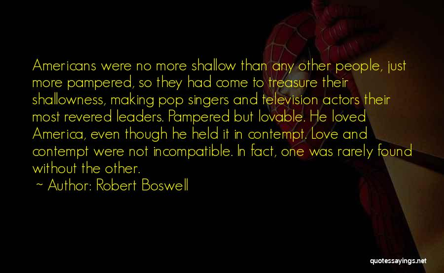 No Love Found Quotes By Robert Boswell