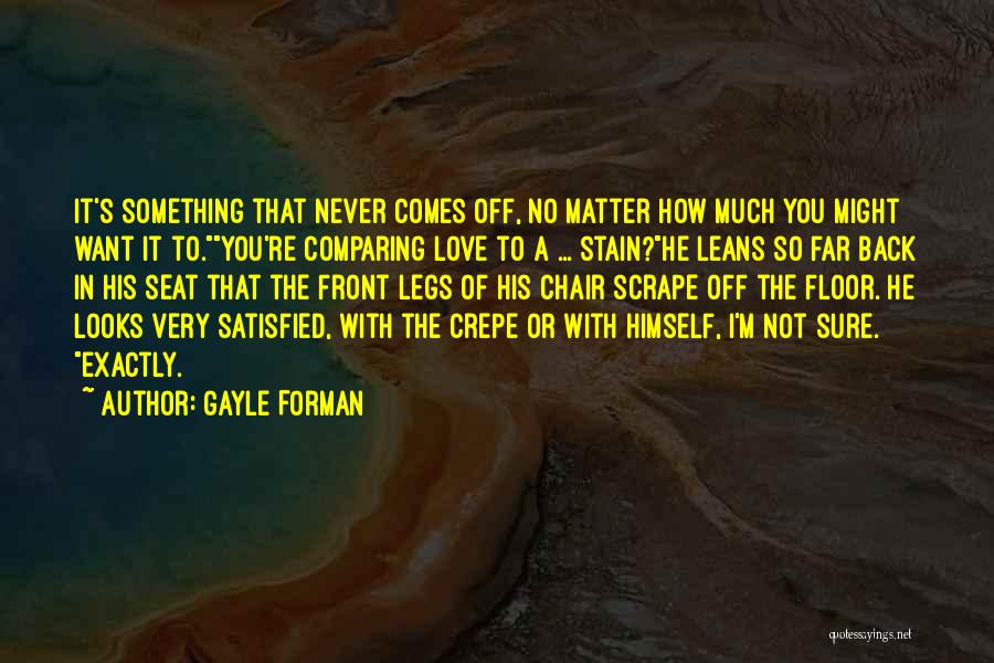 No Matter How Far Love Quotes By Gayle Forman