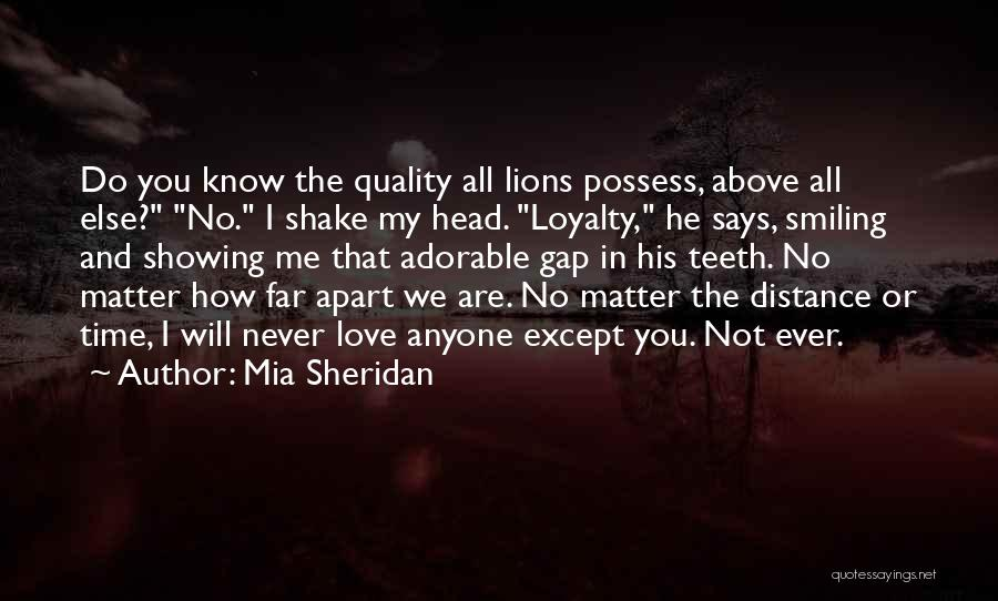 No Matter How Far Love Quotes By Mia Sheridan