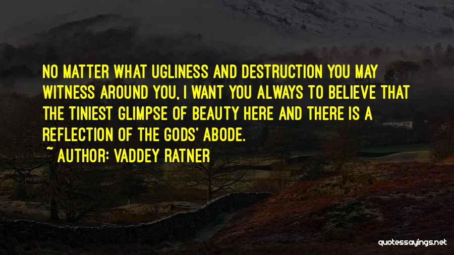 No Matter What I Am Here For You Quotes By Vaddey Ratner