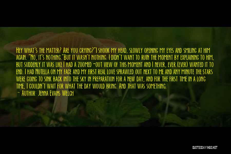 No Matter What I Love You Quotes By Jenna Evans Welch