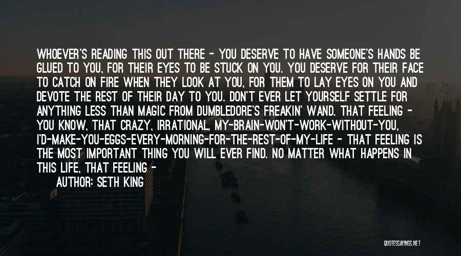 No Matter What I Love You Quotes By Seth King