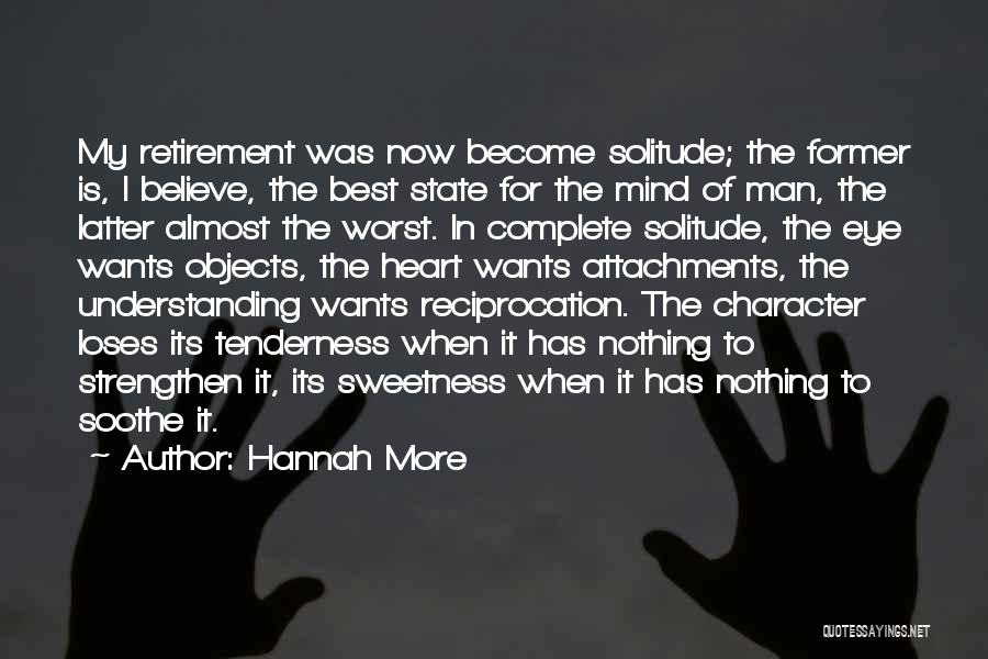 No More Attachments Quotes By Hannah More