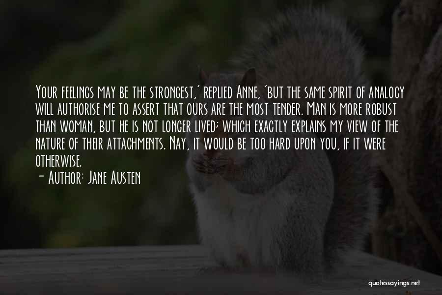 No More Attachments Quotes By Jane Austen