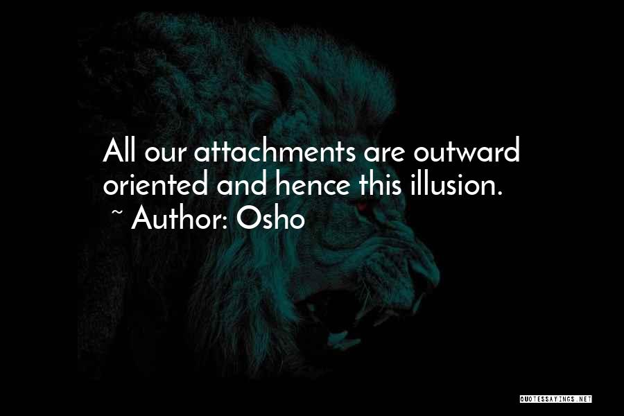 No More Attachments Quotes By Osho