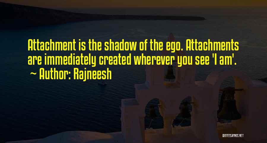No More Attachments Quotes By Rajneesh