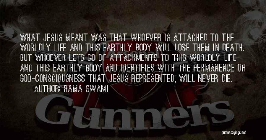 No More Attachments Quotes By Rama Swami
