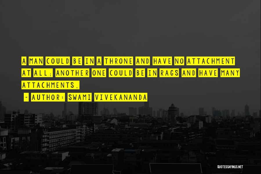 No More Attachments Quotes By Swami Vivekananda