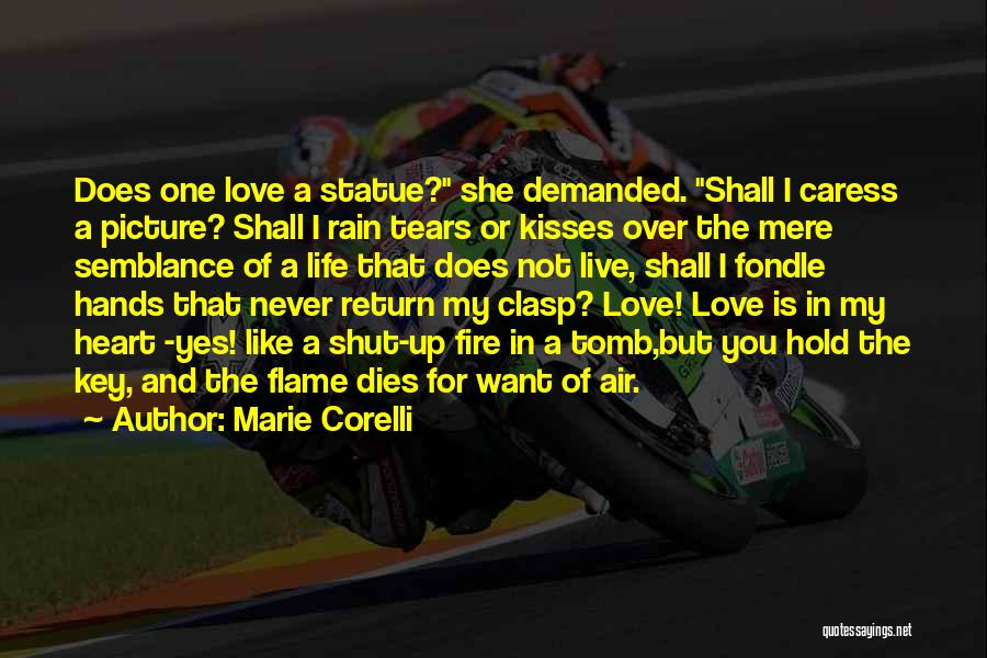 No More Tears Picture Quotes By Marie Corelli