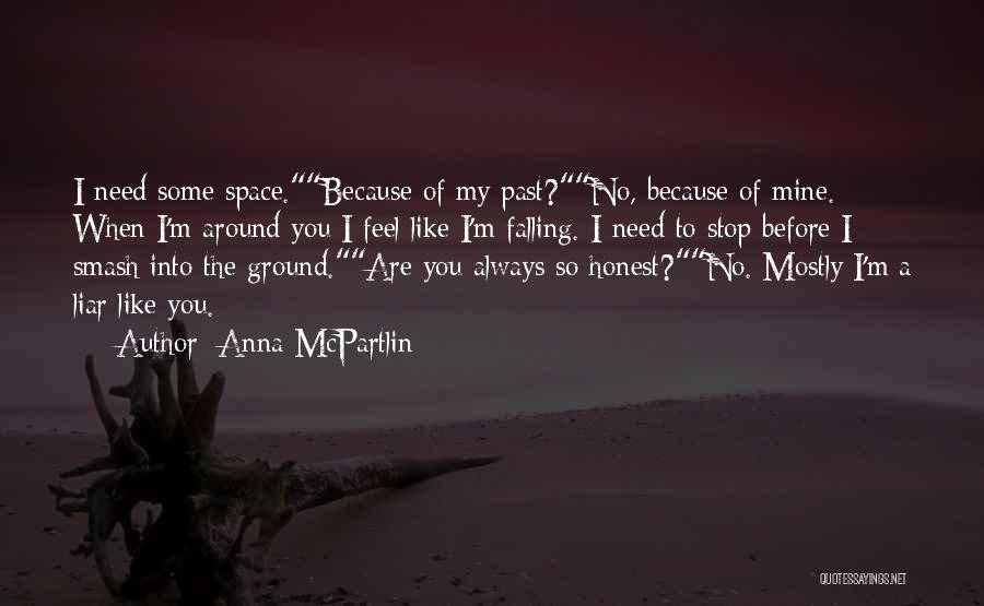 No Need Of You Quotes By Anna McPartlin