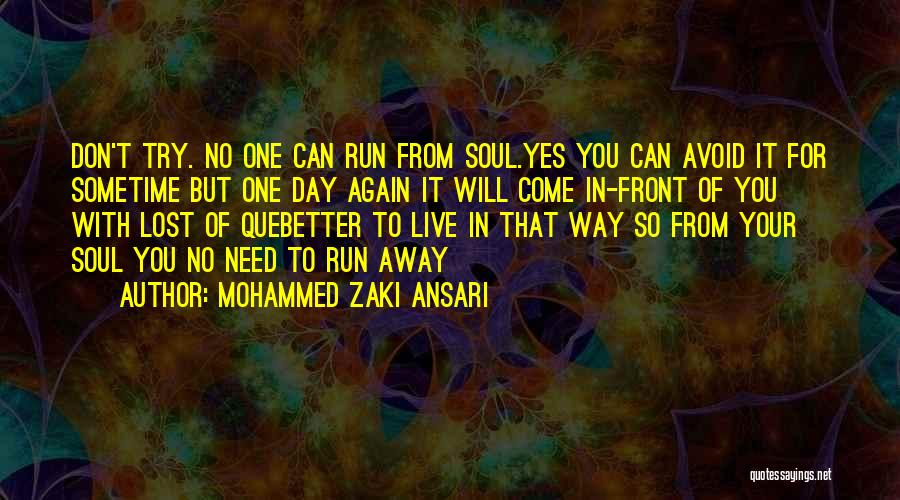 No Need Of You Quotes By Mohammed Zaki Ansari