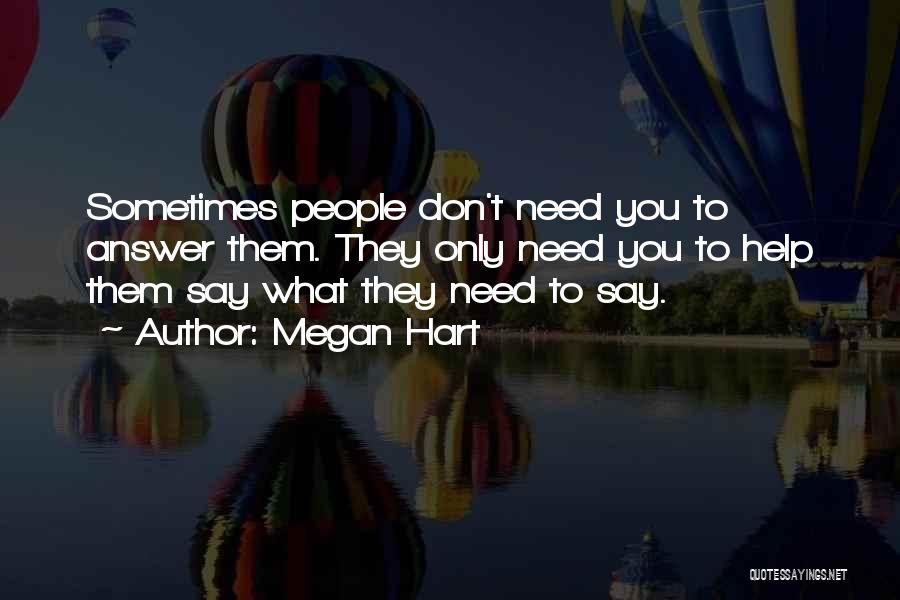 No Need To Say Sorry Quotes By Megan Hart