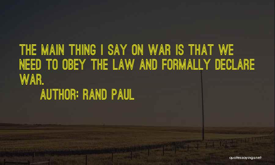 No Need To Say Sorry Quotes By Rand Paul