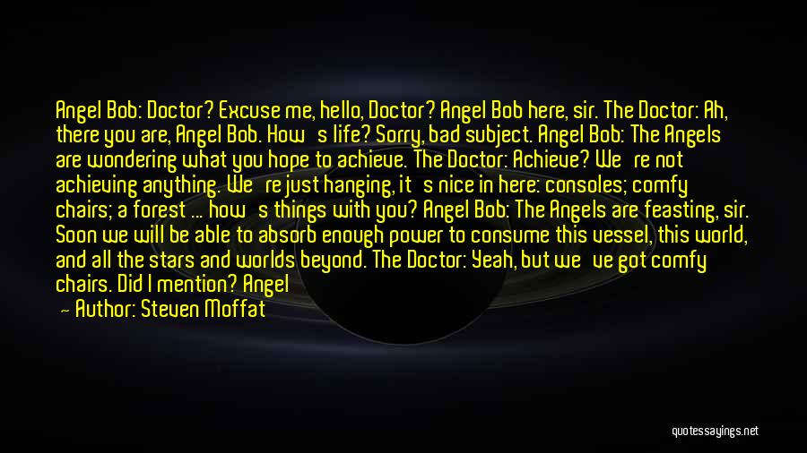 No Need To Say Sorry Quotes By Steven Moffat