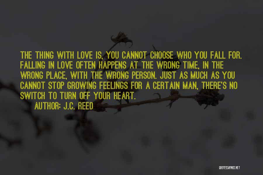 No Off Switch Quotes By J.C. Reed