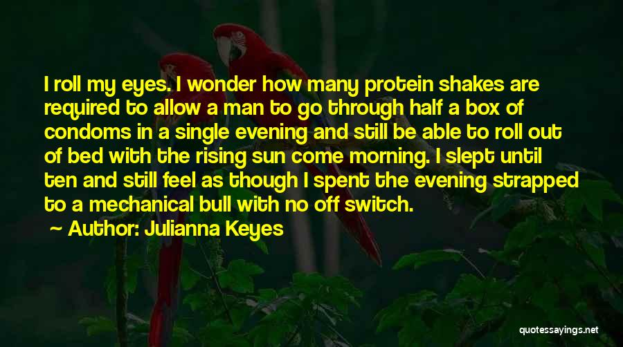 No Off Switch Quotes By Julianna Keyes