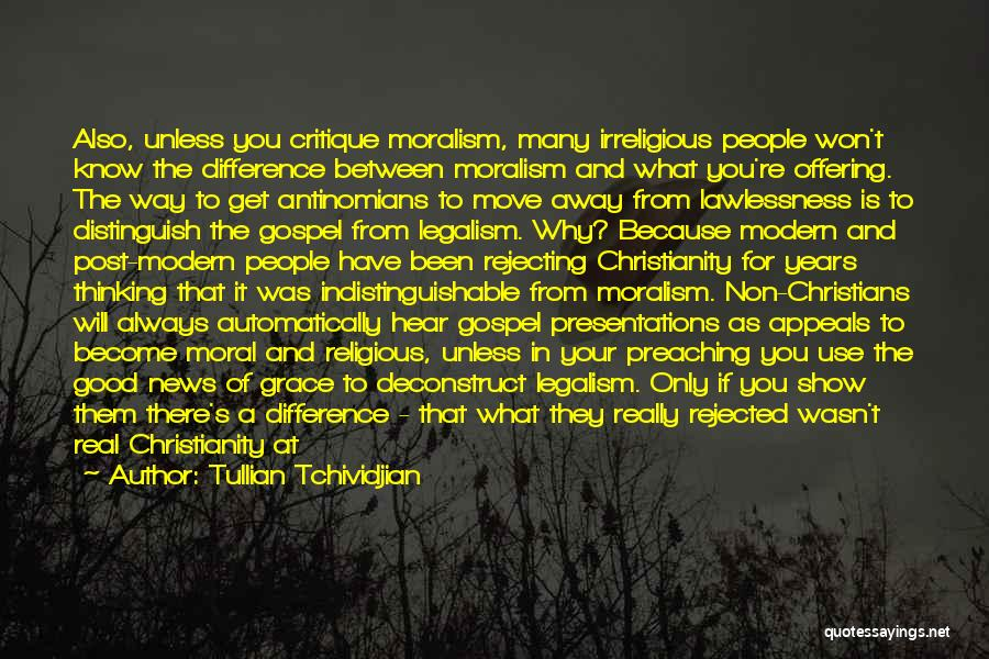 No One Can Come In Between Us Quotes By Tullian Tchividjian