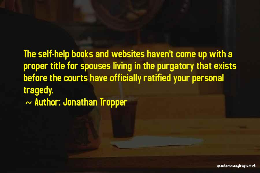 No One Can Help You But Yourself Quotes By Jonathan Tropper