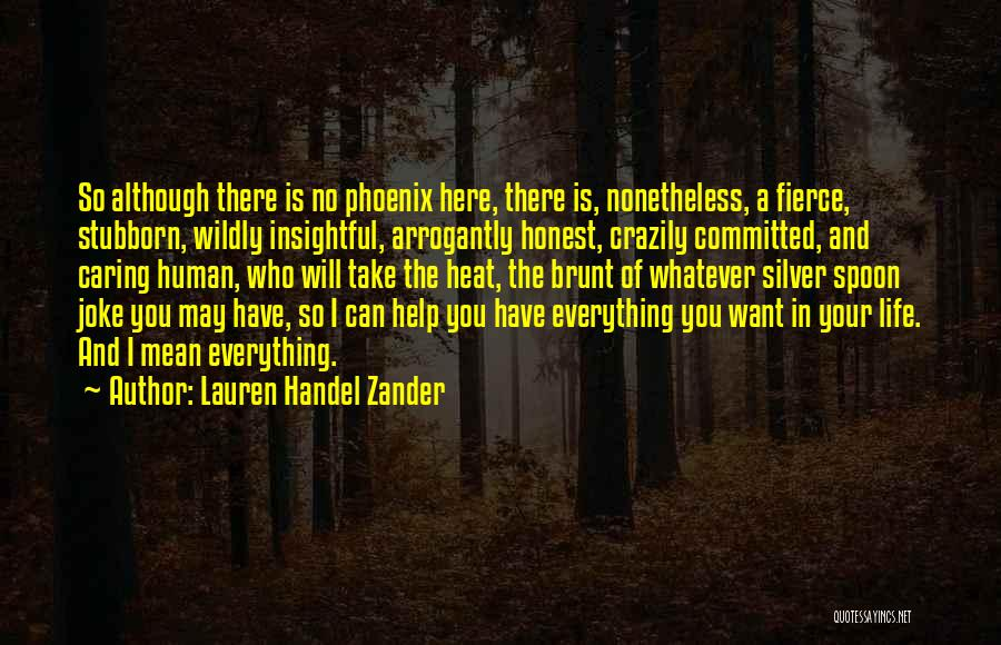 No One Can Help You But Yourself Quotes By Lauren Handel Zander