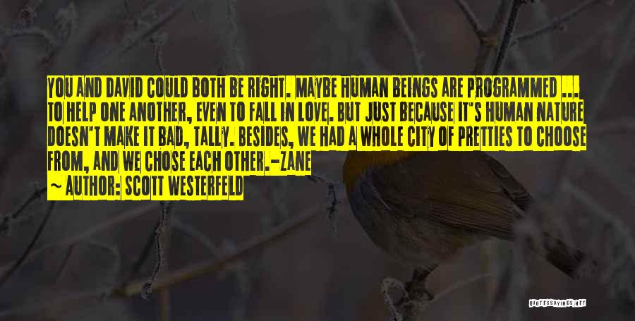 No One Can Help You But Yourself Quotes By Scott Westerfeld
