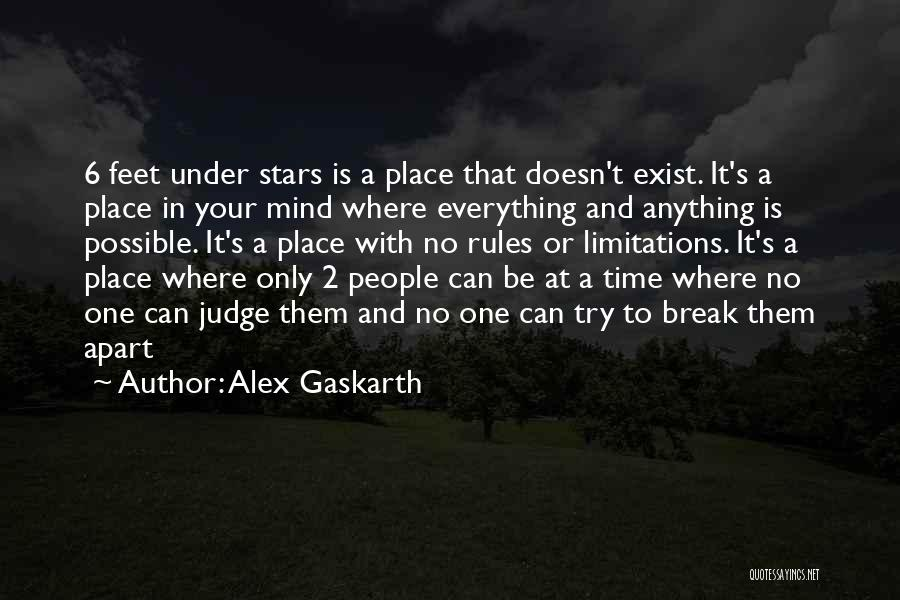 No One Can Judge Quotes By Alex Gaskarth