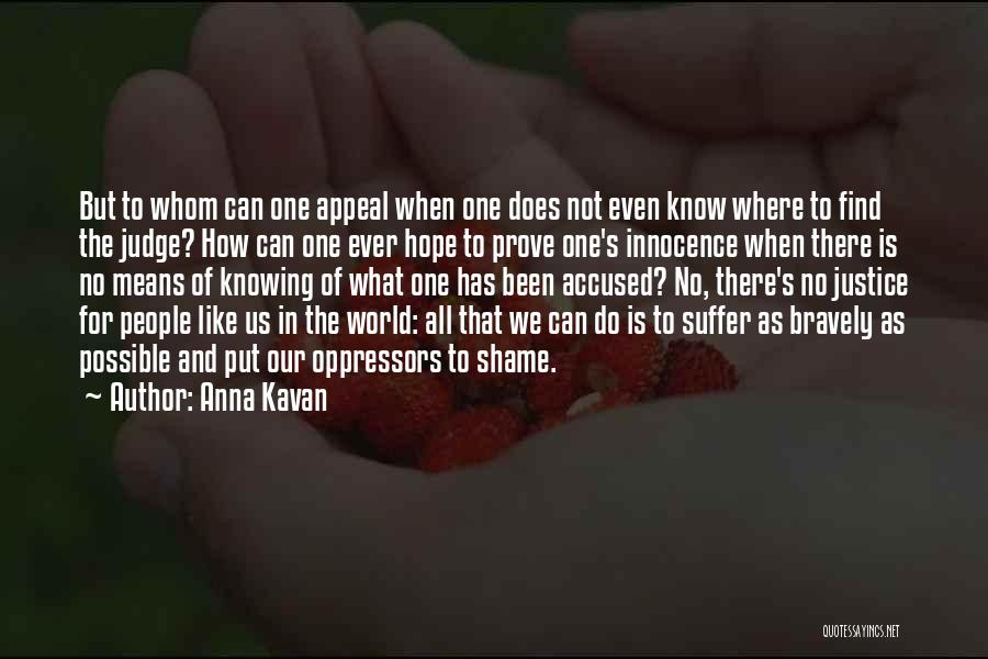 No One Can Judge Quotes By Anna Kavan
